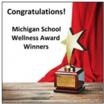 18 schools win Michigan School Wellness Awards